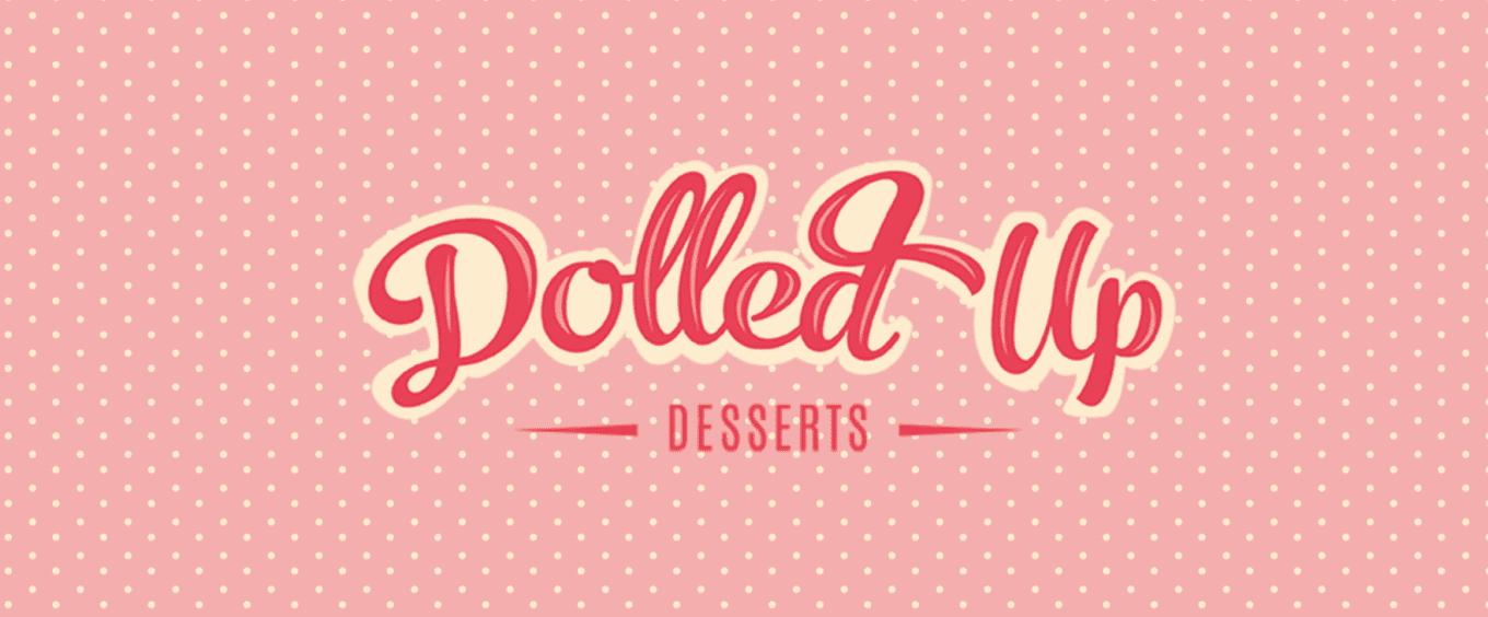 Dolled Up Desserts | Hamilton, Ontario | The Generator Social Media Blog